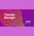 trendy design moving color lines of abstract vector image