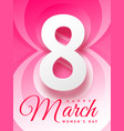 8 march happy womans day beautiful greeting card vector image vector image