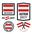 austria quality label set for goods vector image vector image