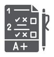 exam glyph icon questionnaire and form task sign vector image vector image