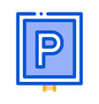 parking sign icon outline vector image