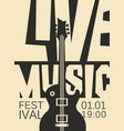 poster for live music festival with guitar vector image vector image