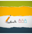 Retro Torn Paper Feedback Background with Pencil vector image vector image