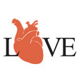 love lettering with black letters and human heart vector image vector image