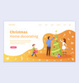 family preparation for christmas fir-tree vector image vector image