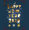 happy new year 2020 - golden greeting card vector image