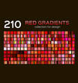 mega set of 210 red metal gradients magenta vector image