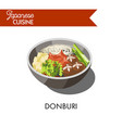 donburi japanese cuisine traditional meat rice vector image vector image