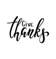 give thanks and happy thanksgiving hand drawn vector image