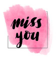 lettering inscription miss you valentines vector image vector image