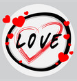 word design for love with red hearts vector image