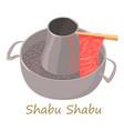 shabu shabu icon cartoon style vector image