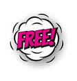 sale free shopping comic text speech bubble vector image vector image