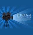 cinema background movie time banner with retro vector image