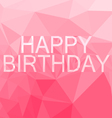 Poly Happy birthday card vector image vector image