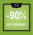 sale 90 percent off get discount website button vector image vector image