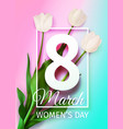 happy womens day march 8 holiday greeting card vector image vector image
