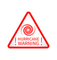 red warning hurricane triangle road sign vector image vector image