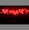 beautiful valentines day glowing red hearts vector image vector image
