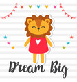 dream big inspirational quote hand drawn vector image vector image