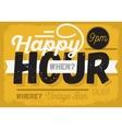 Happy hour new vintage headline sign design