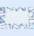 ice cubes frame chill border icy cold cube and vector image vector image