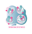 international day of families set of family icons vector image