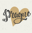 prague hand drawn lettering phrase on white vector image vector image