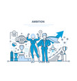 ambition success in work achievement leadership vector image vector image