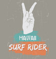 quote typographical background surf rider vector image vector image