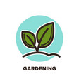 green horticulture planting or gardening vector image