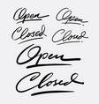 open and closed hand written typography vector image vector image