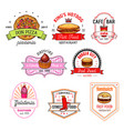 fast food cafe pizzeria pastry shop badge set vector image vector image