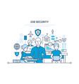 job security data security comfortable work vector image vector image