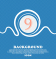 number Nine icon sign Blue and white abstract vector image