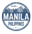 welcome to manila sign or stamp vector image vector image