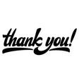 black calligraphic inscription thank you vector image
