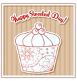 Happy sweetest day card with cupcake on cardboard vector image vector image