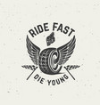 ride fast die young hand drawn wheel with wings vector image