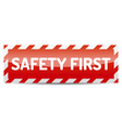 Safety first vector image vector image