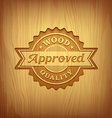 Wood carving text approved design background vector image vector image