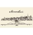 Mumbai skyline drawn sketch vector image vector image