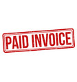 paid invoice grunge rubber stamp vector image vector image