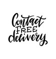 contact free delivery lettering quote coronavirus vector image