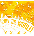 explore the world with famous world landmarks vector image vector image