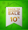 grey pennant with back to school sale ten percent vector image vector image