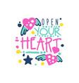 open your heart positive slogan hand written vector image vector image