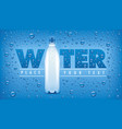 blue background with many water drops and bottle vector image