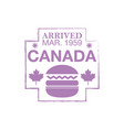 canada arrival ink stamp on passport vector image vector image