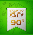 grey pennant back to school sale ninety percent vector image vector image